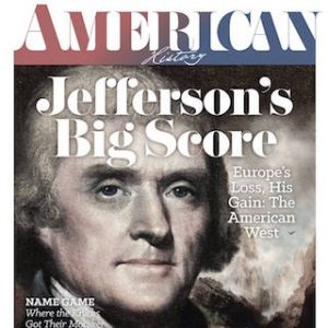Cover of American History Magazine, August 2017